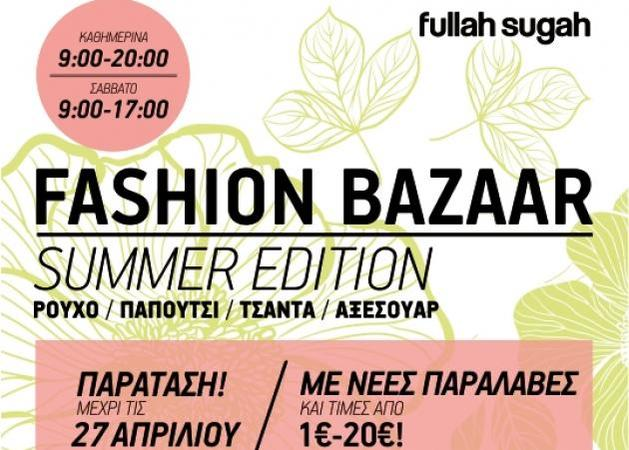 Fullah Sugah Fashion Bazaar: Παράταση!