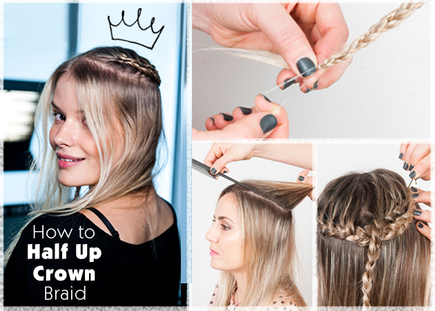 Σαν… στέμμα! Πώς να κάνεις ένα half up crown braid!   tlife.gr