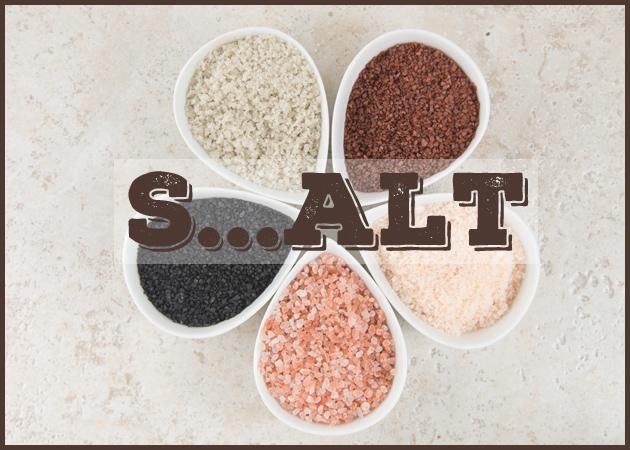 Αλάτι! Ποια είδη υπάρχουν και ποιο να προτιμήσεις…