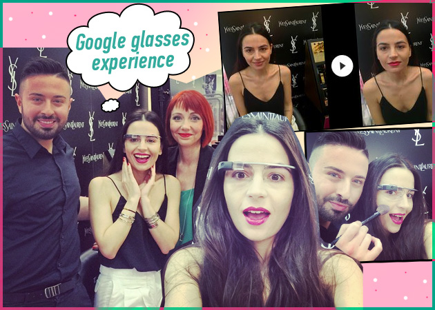 Google glass! Μακιγιάζ με ειδικά γυαλιά που καταγράφουν τα πάντα! Το δοκιμάσαμε και σου έχουμε βίντεο! | tlife.gr