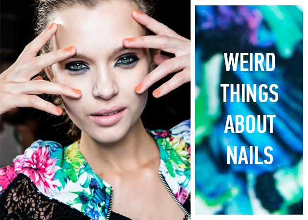 9 εντυπωσιακά πράγματα που δεν γνώριζες για τα νύχια σου!