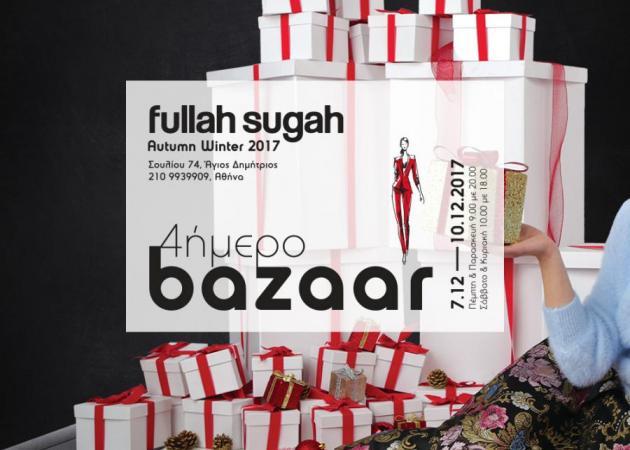 Η Fullah Sugah διοργανώνει το Autumn-Winter Fashion Bazaar που περιμένατε!