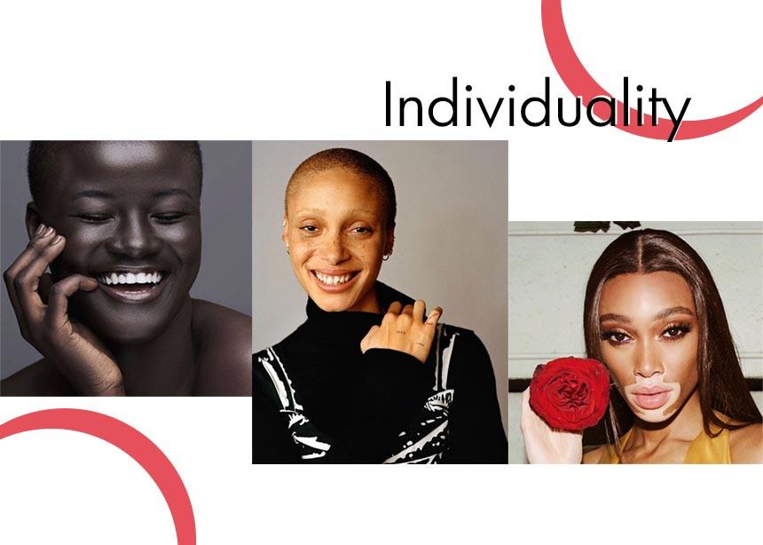 Individuality: η no1 τάση που πρέπει να ακολουθήσεις στην ομορφιά είναι πολλά περισσότερα από όσα νομίζεις!