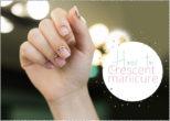 Crescent nails: βήμα- βήμα πώς να κάνεις το νέο… γαλλικό μανικιούρ
