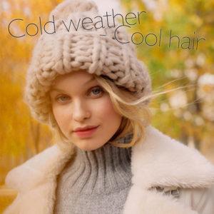 Μαλλιά στο κρύο: 10 τρόποι να διατηρήσεις το στιλ σου στους μηδέν βαθμούς!