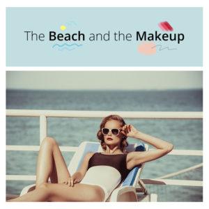 Ώστε θέλεις να βάφεσαι στην παραλία! Έξι tips για να το κάνεις σωστά!