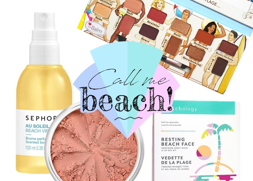 Call me… beach! 5 προϊόντα που έχουν αυτό το όνομα!
