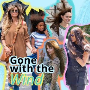 Gone with the wind! Πώς να χτενίσεις τα μαλλιά σου όταν φυσάει!