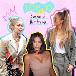 Ετοιμάσου για screenshot γιατί αυτές είναι οι top 10 τάσεις σε κουρέματα και χτενίσματα αυτό το καλοκαίρι!