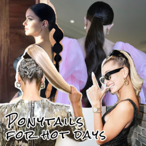 Γιατί είναι καλοκαίρι και όλες πιάνουμε τα μαλλιά μας! Δέκα νέοι τρόποι να κάνεις την κοτσίδα σου!