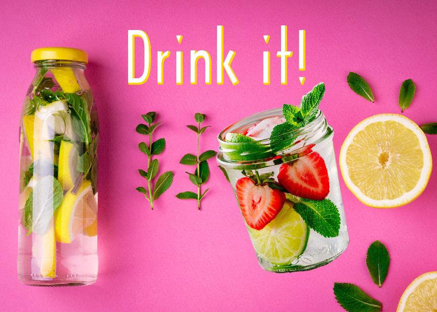 Θες πιο νόστιμο νερό; Δοκίμασε αυτές τις 8 παραλλαγές, για να πίνεις πιο συχνά και πιο πολύ