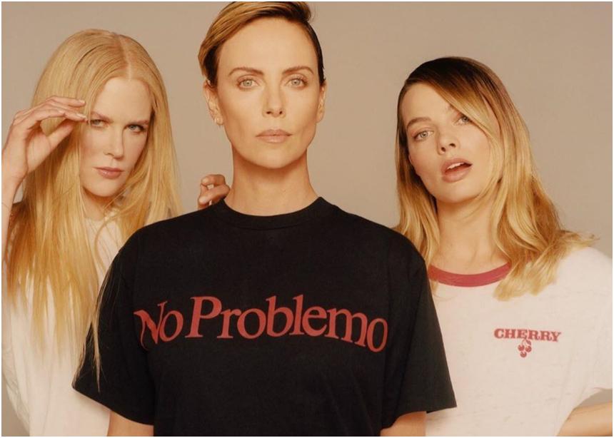 Power trio: Margot Robbie, Charlize Theron, Nicole Kidman μαζί σε εξώφυλλο!
