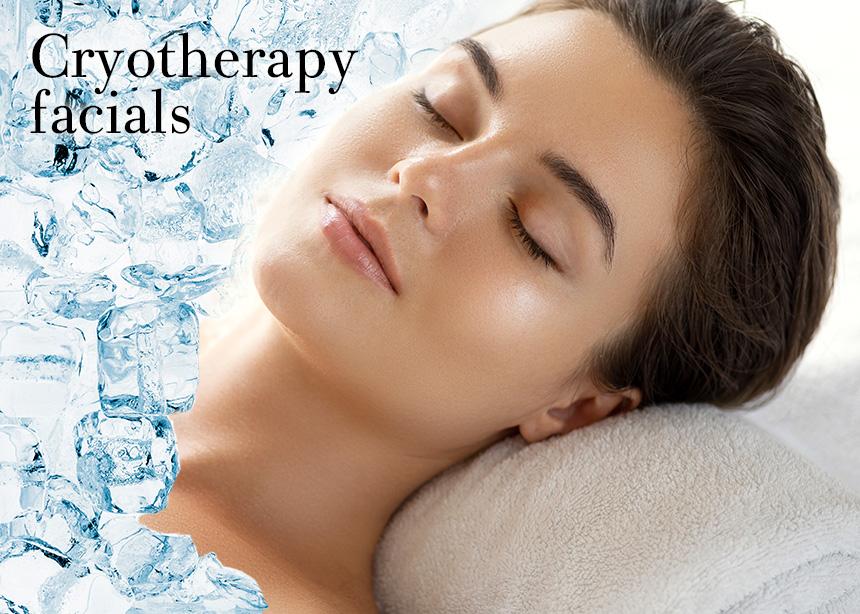 Cryotherapy Facials: τι πρέπει να ξέρεις για τη νέα μεγάλη τάση στο skincare! | tlife.gr