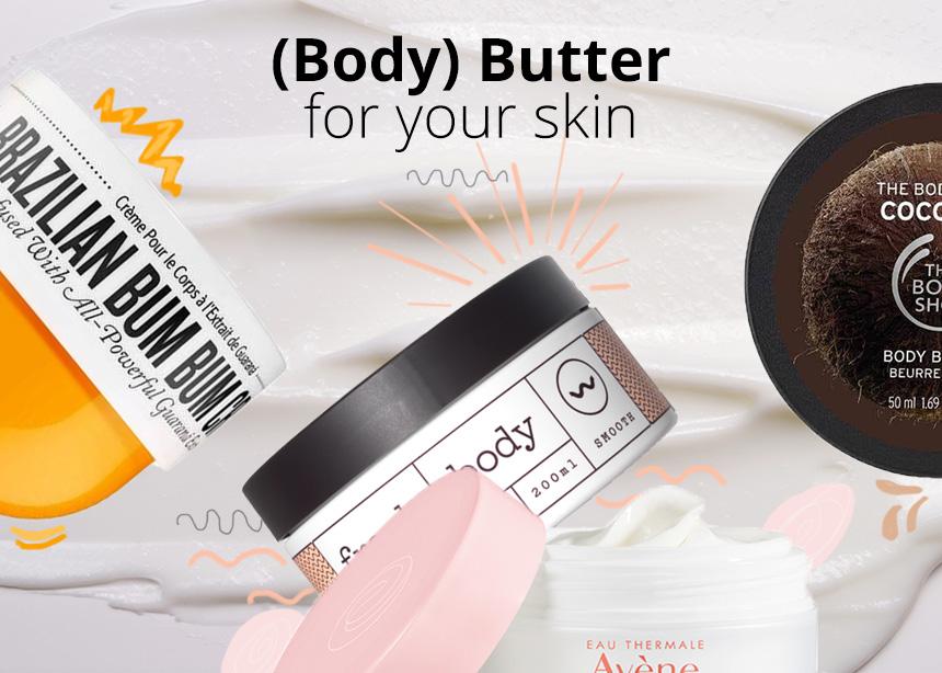 6 body butter που θα σώσουν την επιδερμίδα σου τον χειμώνα. PS: στεγνώνουν αμέσως! | tlife.gr