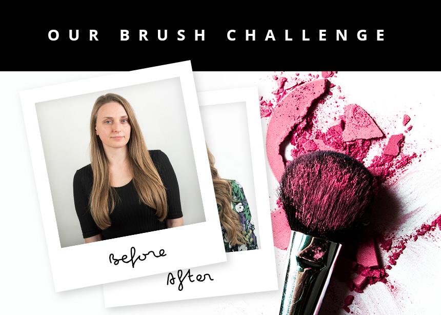 Αυτό είναι το τελευταίο makeover που φωτογραφίσαμε πριν την καραντίνα! Ή, αλλιώς, το δικό μας… brush challenge!