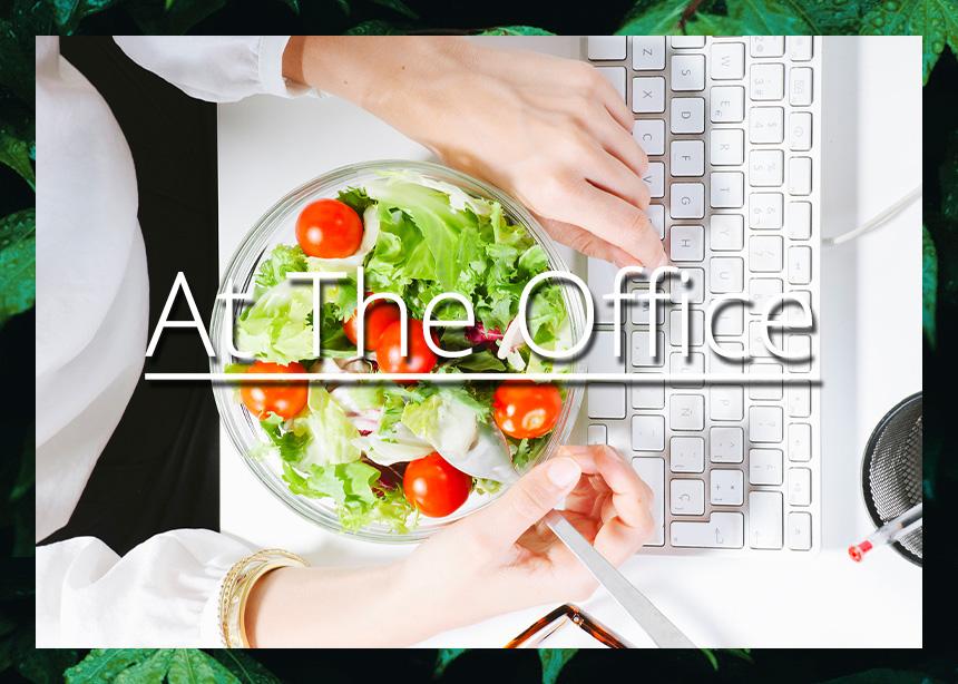 Στο γραφείο: Τι να προσέξεις και τι μπορείς να κάνεις για να μην χαλάσεις τη δίαιτα σου!