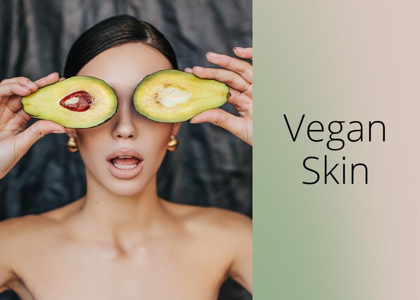 Μήπως η επιδερμίδα σου θέλει να γίνεις vegan; Και τι είναι το… vegan skin; | tlife.gr